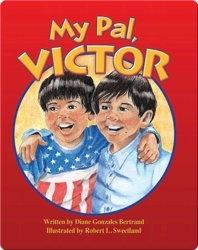My Pal, Victor