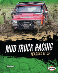 Mud Truck Racing: Tearing it Up