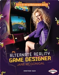 Alternate Reality Game Designer: Jane McGonigal