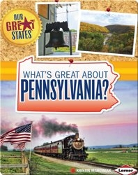 What's Great about Pennsylvania?