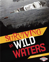 Surviving in Wild Waters