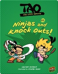 Tao, The Little Samurai: Ninjas and Knock Outs!