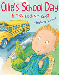 Ollie's School Day: A Yes and No Book
