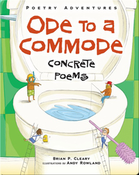 Ode to a Commode: Concrete Poems