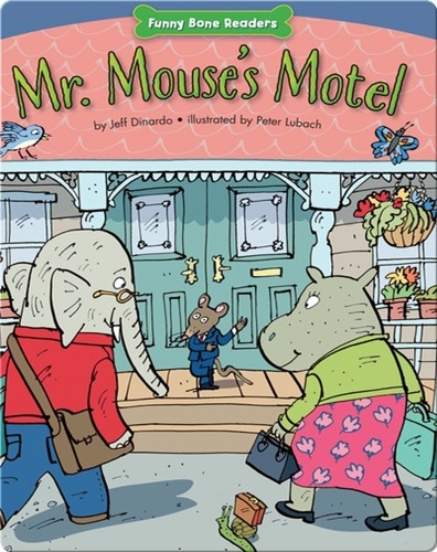 Mr. Mouse's Motel: Helping Others