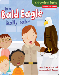 Is a Bald Eagle Really Bald?