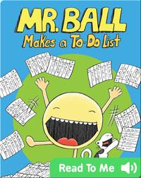 Mr. Ball Makes a To-Do List