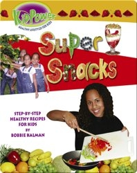 Kid Power: Super Snacks