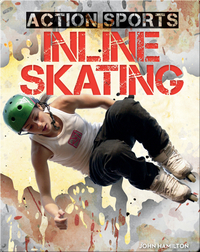Action Sports: Inline Skating