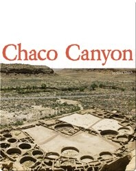 Digging Up the Past: Chaco Canyon