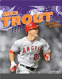 Awesome Athletes: Mike Trout