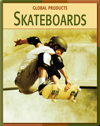 Global Products: Skateboards