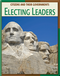 Citizens And Their Governments: Electing Leaders