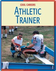 Cool Careers: Athletic Trainer