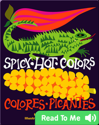 Spicy Hot Colors: Colores Picantes