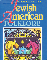 A Sampler of Jewish American Folklore