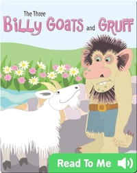 The Three Billy Goats And Gruff