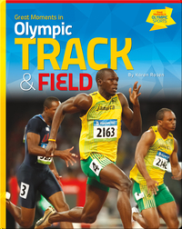 Great Moments in Olympic Track and Field