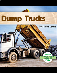 Construction Machines: Dump Trucks