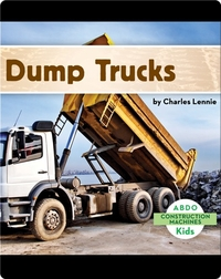 Construction Machines: Dump Trucks