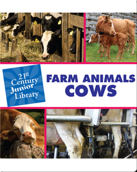 Farm Animals: Cows