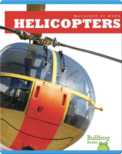 Machines At Work: Helicopters