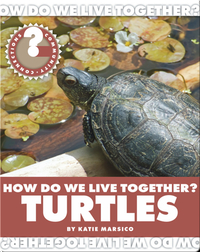 How Do We Live Together? Turtles
