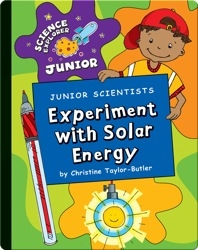 Junior Scientists: Experiment With Solar Energy
