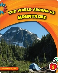 The World Around Us: Mountains