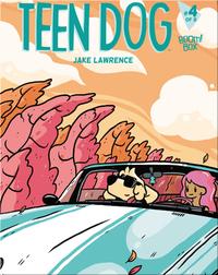 Teen Dog #4