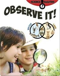 Observe It!