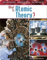 What Is Atomic Theory?