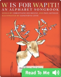 W is for Wapiti! An Alphabet Songbook