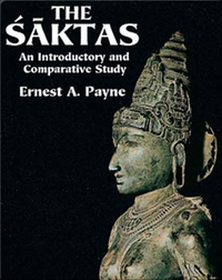 The Saktas: An Introductory And Comparative Study