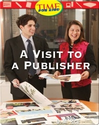 A Visit to a Publisher: Early Fluent (Nonfiction Readers)