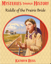 Riddle of the Prairie Bride