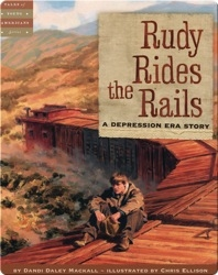 Rudy Rides the Rails: A Depression Era Story