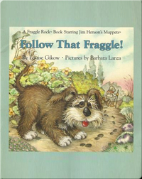 Follow That Fraggle!