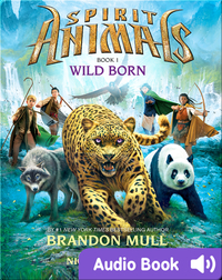 Spirit Animals #1: Wild Born