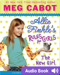 Allie Finkle's Rules for Girls Book #2: The New Girl