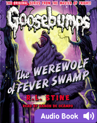 Classic Goosebumps #11: The Werewolf of Fever Swamp