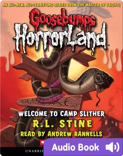 Goosebumps HorrorLand #9: Welcome to Camp Slither
