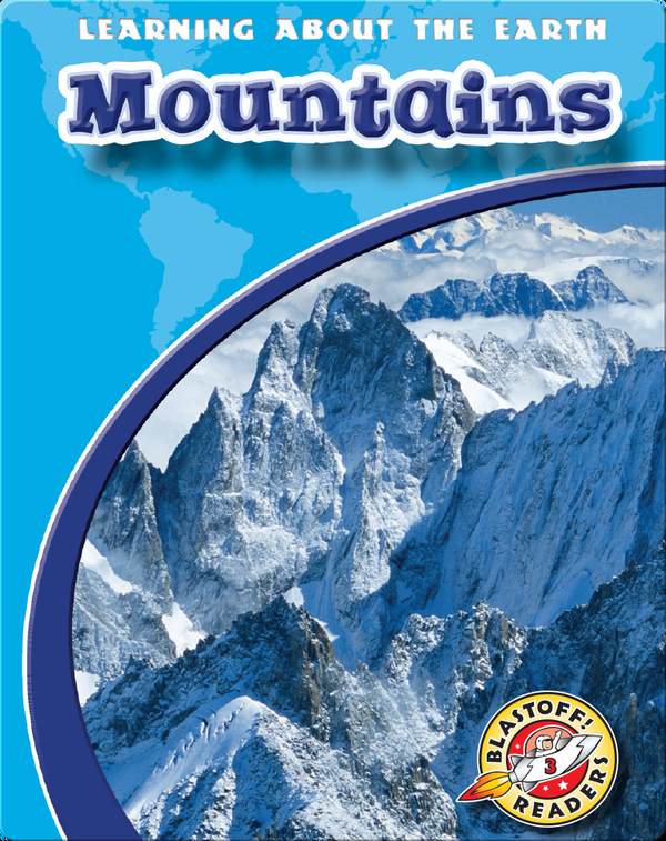 Mountains: Learning About the Earth