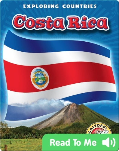 Exploring Countries: Costa Rica
