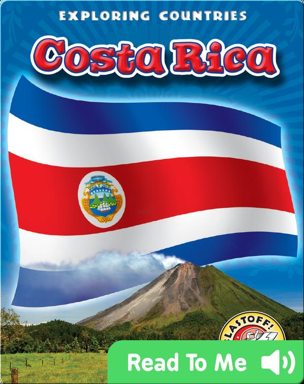 Exploring Countries: Costa Rica