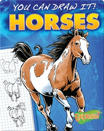 You Can Draw It! Horses