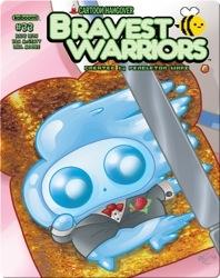Bravest Warriors #33