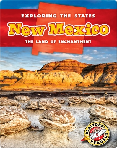 Exploring the States: New Mexico