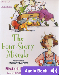 The Melendy Quartet #2: The Four-Story Mistake