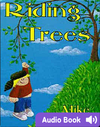 Riding Trees: Denny & I Stories, Volume 1